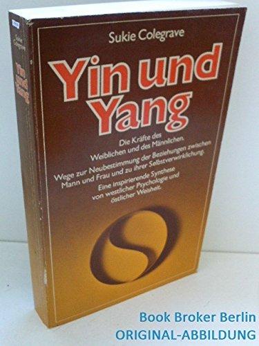 9783502671060: Yin und Yang. Die Kräfte des Weiblichen und des Männlichen