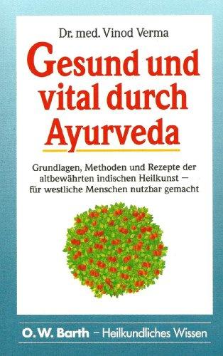 9783502676164: Gesund und vital durch Ayurveda