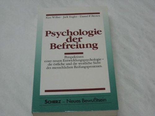 9783502676423: Psychologie der Befreiung. Perspektiven einer neuen Entwicklungspsychologie - die östliche und die westliche Sicht des menschlichen Reifungsprozesses