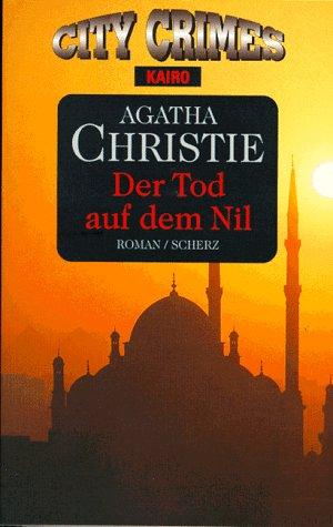 Der Tod auf dem Nil: Christie, Agatha und