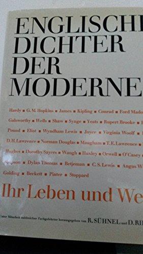 ENGLISCHE DICHTER DER MODERNE Unter Mitarbeit zahlreicher Fachgelehrter: Suehnel, Rudolf / Dieter ...