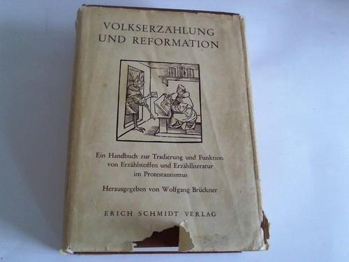VOLKSERZÄHLUNG UND REFORMATION Ein Handbuch zur Tradierung und Funktion von Erzaehlstoffen und ...