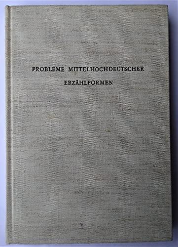 9783503007066: Probleme mittelhochdeutscher Erzählformen. Marburger Colloquium 1969