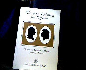 """VON DER AUFKLÄRUNG ZUR ROMANTIK Die Geschichte des """"Kreises von Münster"""".: Sudhof, ..."""