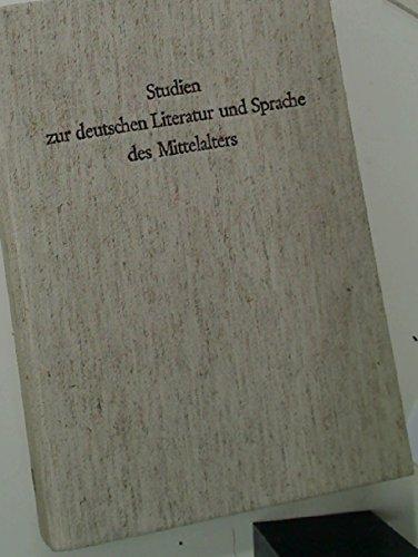 STUDIEN ZUR DEUTSCHEN LITERATUR UND SPRACHE DES MITTELALTERS Festschrift fuer Hugo Moser zum 65. ...
