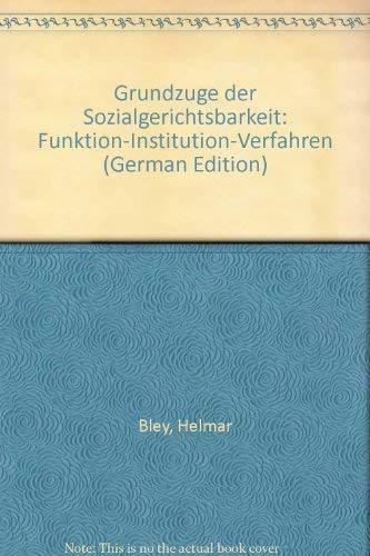 9783503014347: Grundzüge der Sozialgerichtsbarkeit. Funktion - Investition - Verfahren