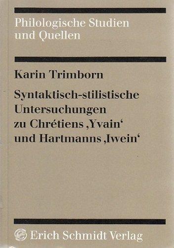 9783503016419: Syntaktisch-stilistische Untersuchungen zu Chretiens