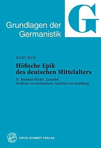 HÖFISCHE EPIK DES DEUTSCHEN MITTELALTERS Zwei Baende : I: Von den Anfaengen bis zu Hartmann ...