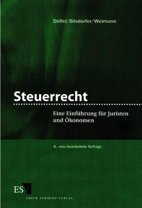 9783503034338: Steuerrecht fur Juristen: Eine Einfuhrung in das System (German Edition)