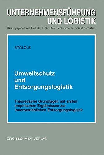 Umweltschutz und Entsorgungslogistik: Wolfgang Stölzle