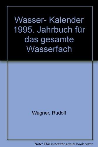 9783503036172: Wasser- Kalender 1995. Jahrbuch für das gesamte Wasserfach