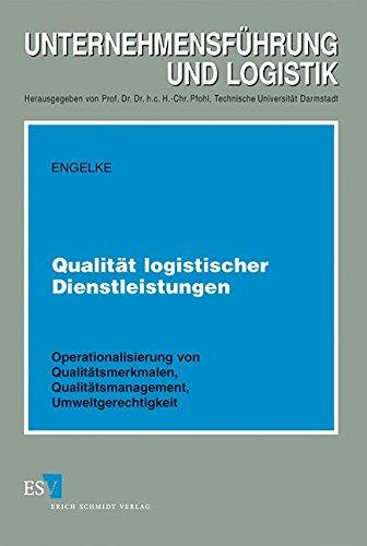 Qualität logistischer Dienstleistungen: Markus Engelke