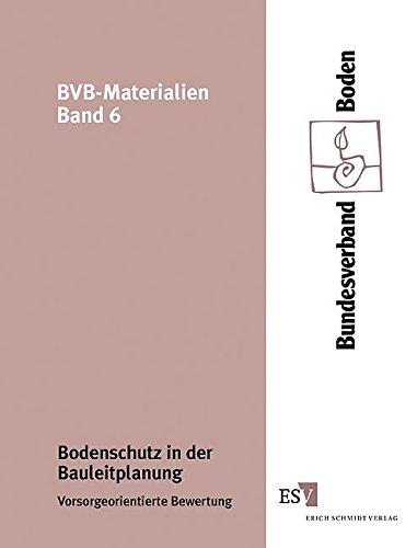 9783503059959: Bodenschutz in der Bauleitplanung. Vorsorgeorientierte Bewertung.