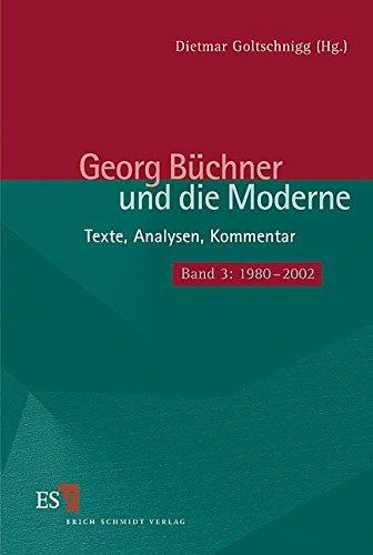9783503061082: Georg B�chner und die Moderne Bd. 3. 1980 - 2000: Texte, Analysen, Kommentar. Texte, Analysen, Kommentar