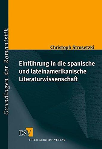 9783503061891: Einführung in die spanische und lateinamerikanische Literaturwissenschaft