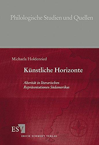 9783503061990: Künstliche Horizonte: Alterität in literarischen Repräsentationen Südamerikas