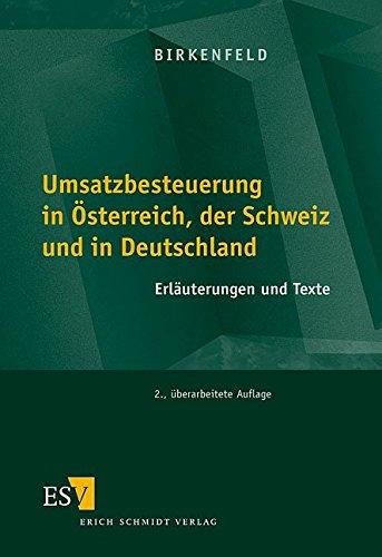 9783503063505: Umsatzbesteuerung in Österreich, der Schweiz und in Deutschland: Erläuterung und Texte