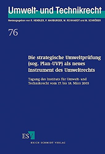 Die strategische Umweltprüfung (sog. Plan-UVP) als neues Instrument des Umweltsrechts: ...