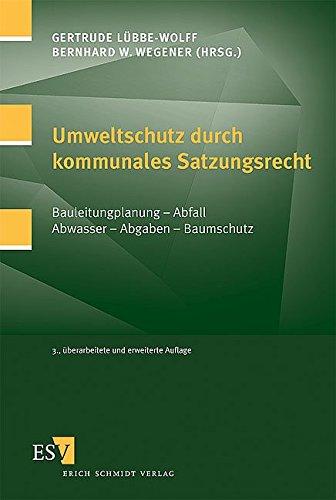 Umweltschutz durch kommunales Satzungsrecht: Gertrude Lübbe-Wolff