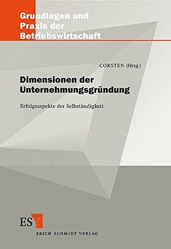 Dimensionen der Unternehmensgründung: Hans Corsten