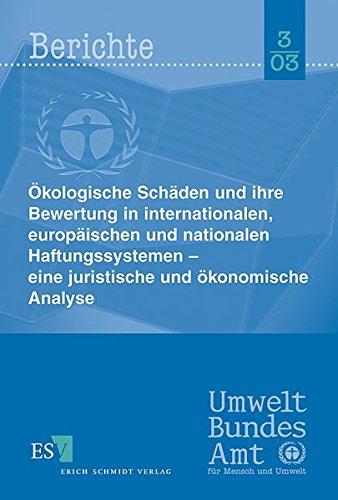 9783503078004: Ökologische Schäden und ihre Bewertungen in internationalen, europäischen und nationalen Haftungssys