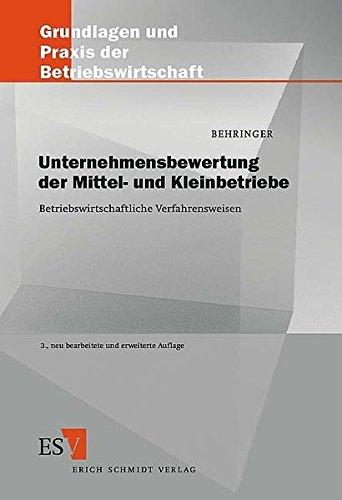 9783503078479: Unternehmensbewertung der Mittel- und Kleinbetriebe: Betriebswirtschaftliche Verfahrensweisen
