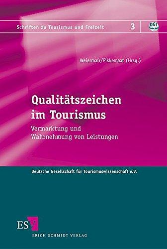 Qualitätszeichen im Tourismus: Klaus Weiermair