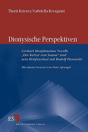 9783503079247: Dionysische Perspektiven: Gerhart Hauptmanns Novelle