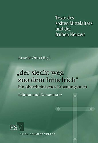 Der slecht weg zuo dem himelrich: Arnold Otto