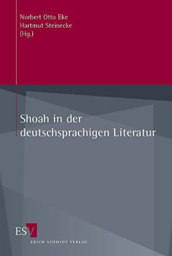 Shoah in der deutschsprachigen Literatur: Norbert Otto Eke