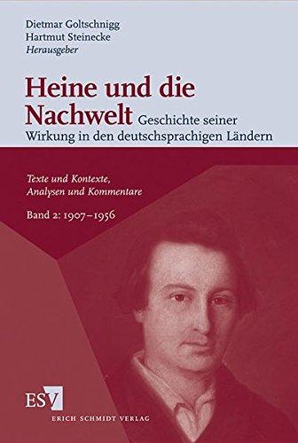 Heine und die Nachwelt 02 Geschichte seiner Wirkung in den deutschsprachigen Ländern: Dietmar ...