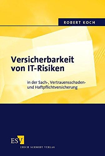 Versicherbarkeit von IT-Risiken (3503083286) by Robert Koch