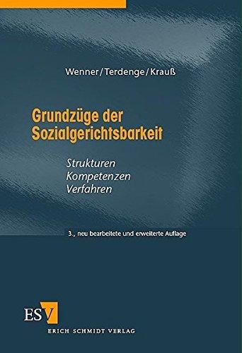 9783503083992: Grundzüge der Sozialgerichtsbarkeit: Strukturen - Kompetenzen - Verfahren