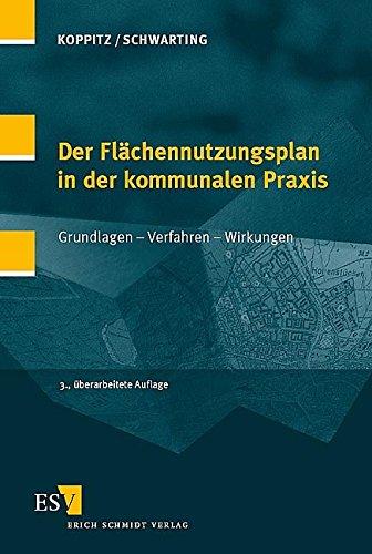 9783503087051: Der Flächennutzungsplan in der kommunalen Praxis: Grundlagen - Verfahren - Wirkungen