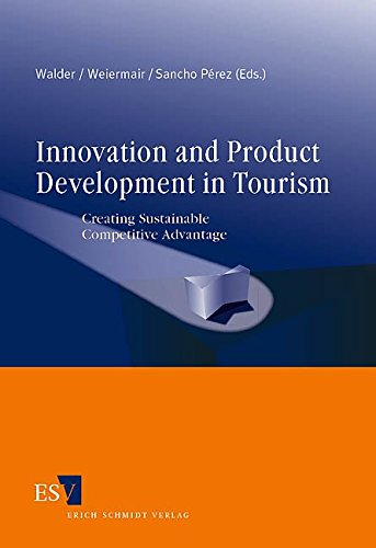 9783503090792: Innovation and Product Development in Tourism: Creating Sustainable Competitive Advantage