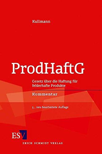 9783503093557: Produkthaftungsgesetz: Gesetz �ber die Haftung f�r fehlerhafte Produkte (ProdHaftG). Kommentar