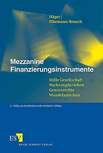 9783503093670: Mezzanine Finanzierungsinstrumente: Stille Gesellschaft - Nachrangdarlehen - Genussrechte - Wandelanleihen