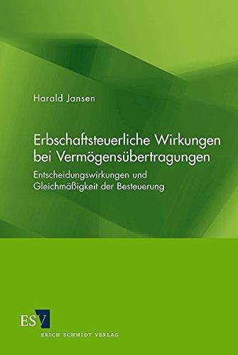9783503093755: Erbschaftsteuerliche Wirkungen bei Vermögensübertragungen: Entscheidungswirkungen und Gleichmäßigkeit der Besteuerung