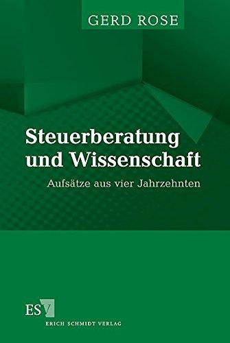 Steuerberatung und Wissenschaft: Gerd Rose
