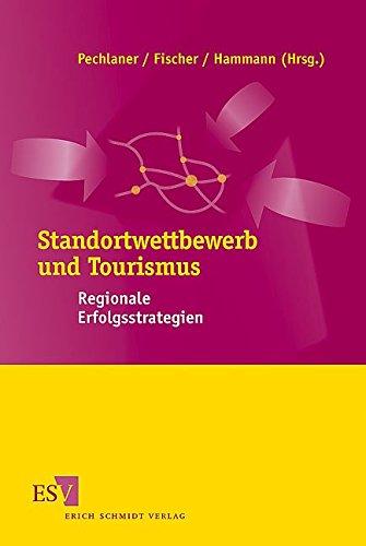 9783503093793: Standortwettbewerb und Tourismus: Regionale Erfolgsstrategien