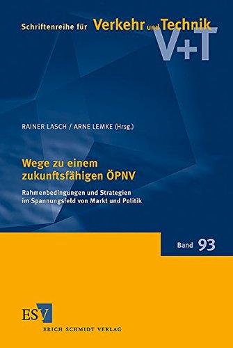 Wege zu einem zukunftsfähigen ÖPNV: Rainer Lasch