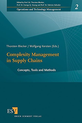 Complexity Management in Supply Chains: Thorsten Blecker