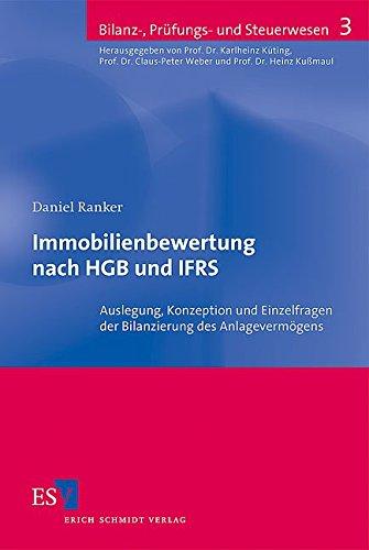 Immobilienbewertung nach HGB und IFRS: Daniel Ranker