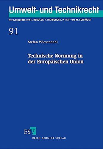Technische Normung in der Europäischen Union: Stefan Wiesendahl