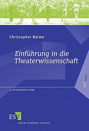 9783503098248: Einf�hrung in die Theaterwissenschaft