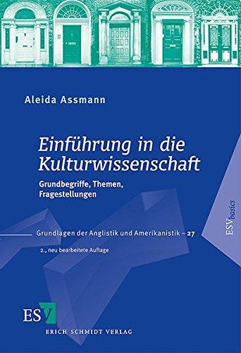 9783503098491: Einf�hrung in die Kulturwissenschaft: Grundbegriffe, Themen, Fragestellungen