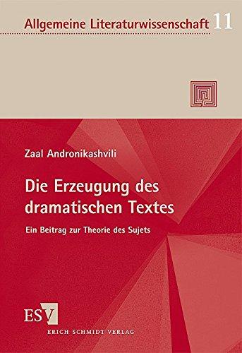 Die Erzeugung des dramatischen Textes: Zaal Andronikashvili