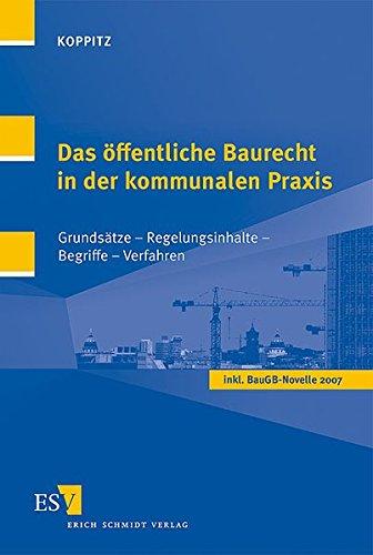 9783503100064: Das öffentliche Baurecht in der kommunalen Praxis