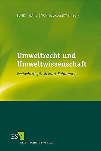 9783503100088: Umweltrecht und Umweltwissenschaft: Festschrift für Eckard Rehbinder