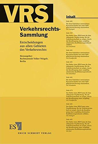 Verkehrsrechts-Sammlung (VRS), Band 111: Volker Weigelt